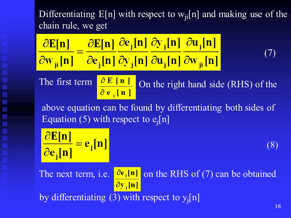 Differentiating E[n] with respect to wji[n] and making use of the